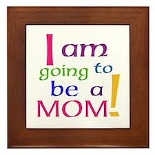 I Am Going To Be A Mom Framed Tile
