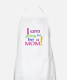 I Am Going To Be A Mom Apron