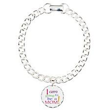 I Am Going To Be A Mom Bracelet