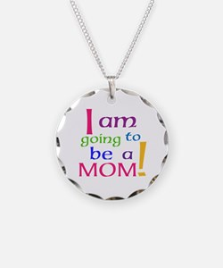 I Am Going To Be A Mom Necklace