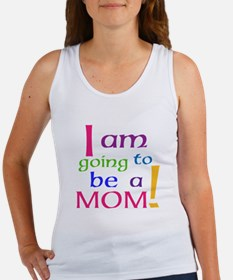 I Am Going To Be A Mom Tank Top