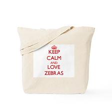 Keep calm and love Zebras Tote Bag