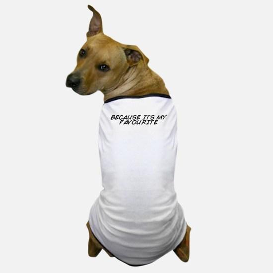 Unique Favourite Dog T-Shirt