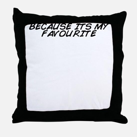 Unique Favourite Throw Pillow