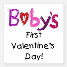 """Baby's First Valentine's Day Square Car Magnet 3"""""""