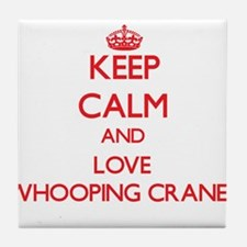 Keep calm and love Whooping Cranes Tile Coaster