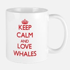 Keep calm and love Whales Mugs