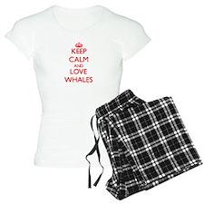 Keep calm and love Whales Pajamas
