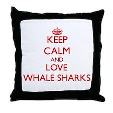 Keep calm and love Whale Sharks Throw Pillow