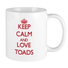 Keep calm and love Toads Mugs