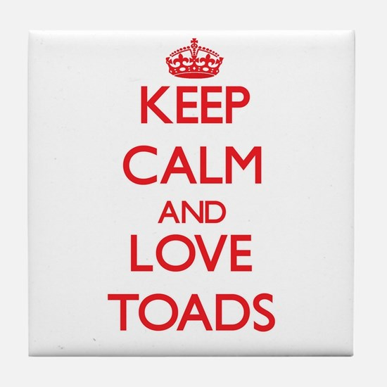 Keep calm and love Toads Tile Coaster