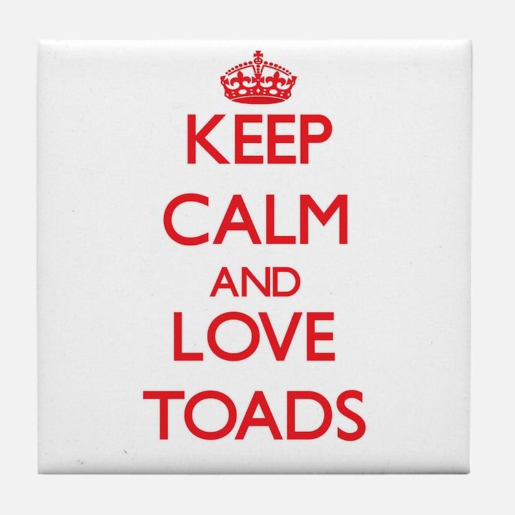 Keep calm and love Toads Tile Coaster