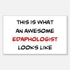 awesome edaphologist Sticker (Rectangle)