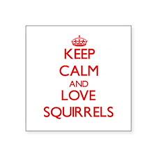 Keep calm and love Squirrels Sticker