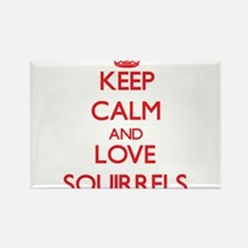 Keep calm and love Squirrels Magnets