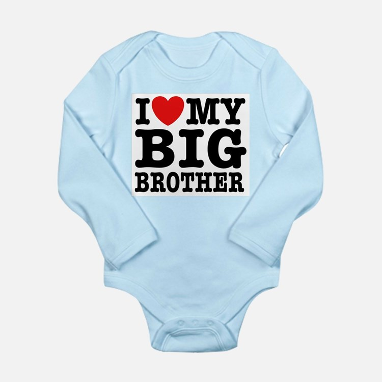 I Love My Big Brother Infant Creeper Body Suit