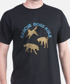 Rescue Dogs Rule T-Shirt