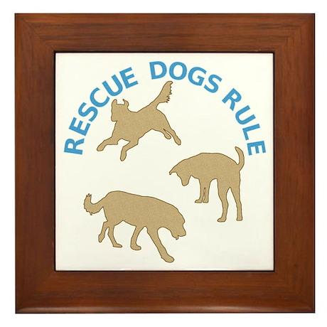 Rescue Dogs Rule Framed Tile