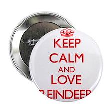 "Keep calm and love Reindeer 2.25"" Button"