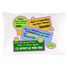 always Be With You-A. A. Milne Pillow Case