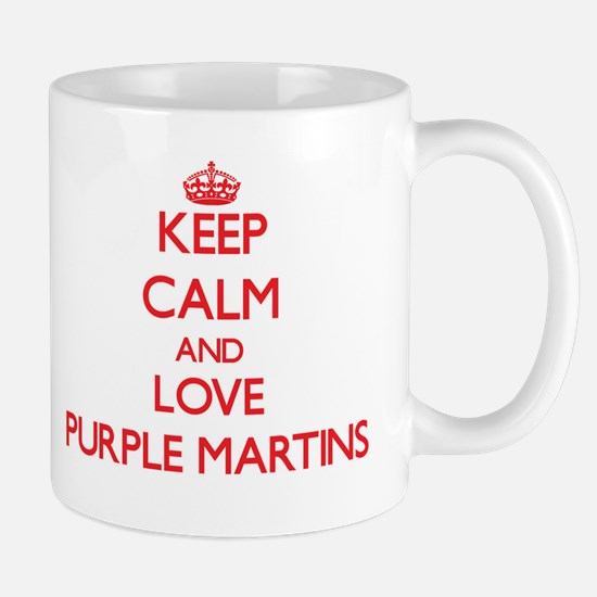 Keep calm and love Purple Martins Mugs