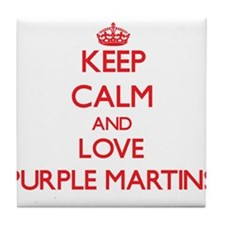 Keep calm and love Purple Martins Tile Coaster