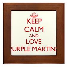 Keep calm and love Purple Martins Framed Tile