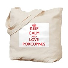 Keep calm and love Porcupines Tote Bag
