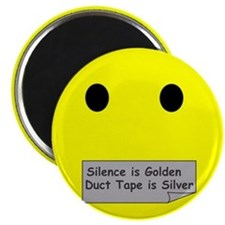silence is golden Magnets
