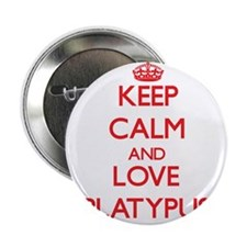 """Keep calm and love Platypus 2.25"""" Button"""