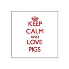 Keep calm and love Pigs Sticker