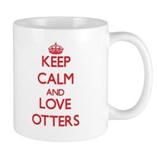 Keep calm and love Otters Mugs