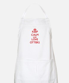 Keep calm and love Otters Apron