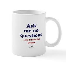 Feel Like Obama Mugs