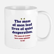 Quiet Desperation Mugs