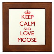 Keep calm and love Moose Framed Tile
