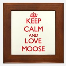 Keep calm and love Moose Framed Tile