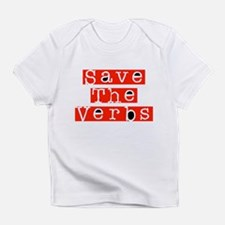 Save The Verbs Infant T-Shirt