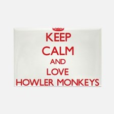 Keep calm and love Howler Monkeys Magnets