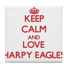 Keep calm and love Harpy Eagles Tile Coaster