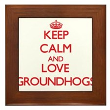 Keep calm and love Groundhogs Framed Tile