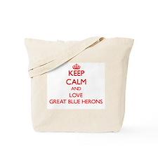 Keep calm and love Great Blue Herons Tote Bag