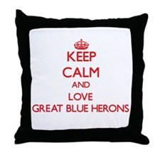 Keep calm and love Great Blue Herons Throw Pillow