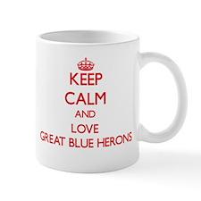 Keep calm and love Great Blue Herons Mugs