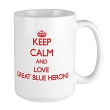 Keep calm and love Great Blue Herons Mugs