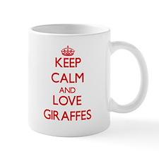 Keep calm and love Giraffes Mugs