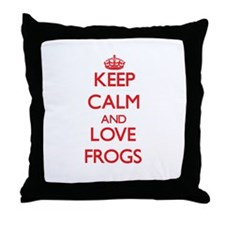 Keep calm and love Frogs Throw Pillow