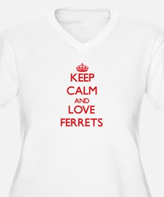 Keep calm and love Ferrets Plus Size T-Shirt