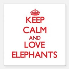 "Keep calm and love Elephants Square Car Magnet 3"""