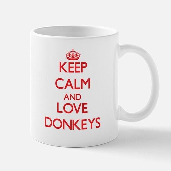 Keep calm and love Donkeys Mugs